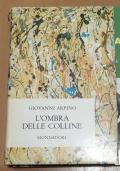 L' OMBRA DELLE COLLINE