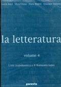 LA LETTERATURA -  VOLUME 4 - (L'eta' Napoleonica e il Romanticismo) Il teatro per immagini a cura di Gigi Livio e Armando Petrini