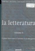 LA LETTERATURA -  VOLUME 6 - I primo Novecento e il periodo tra le due guerre- Teatro delle immagini- Il cinema per fotogrammi a cura di Mariapaola Pierini