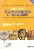 NUOVO COMPRENDERE E TRADURRE vol. 3^- Grammatica descrittiva e contrastiva della lingua latina - Materiale di lavoro