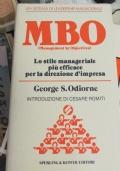 MBO managements by objectives Lo stile manageriale pi� efficace per la direzione d'impresa