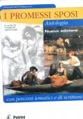 I promessi sposi. Antologia con percorsi tematici. Per le Scuole superiori A cura di Vincenzo Jacomuzzi