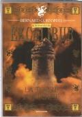 La torre in fiamme - Il romanzo di Excalibur libro storico Re Artù PRIMA EDIZIONE