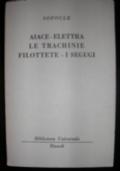 AIACE - ELETTRA - LE TRACHINE - FILOTETE - I SEGUGI