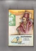 Nostradamus svelato con radioestesia