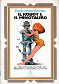 Il robot e il minotauro
