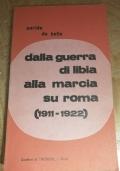 Dalla guerra di Libia alla marcia su Roma