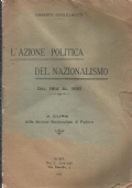 L'azione politica del nazionalismo - dal 1914 al 1920