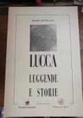 Lucca leggende e storie