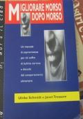Migliorare morso dopo morso: un manuale di sopravvivenza per chi soffre di bulimia nervosa e disturbi del comportamento alimentare