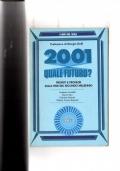 2001 quale futuro ? - Profeti e profezie sulla fine del secondo millennio
