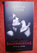 CITT� DI CENERE the mortal instruments SHADOWHUNTERS