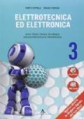 Elettrotecnica ed elettronica. Per gli ist. tecnici industriali. Vol. 3