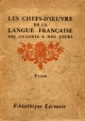 LES CHEFS-D'OEUVRE DE LA LANGUE FRANÇAISE DES ORIGINES A NOS JOURS. PROSE