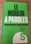 LE MOULIN A' PAROLES