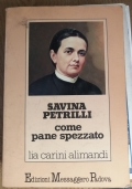 Savina Petrilli come pane spezzato
