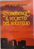 STONEHENGE IL SEGRETO SOLSTIZIO