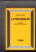 La psicoanalisi - Manuale per medici e psicologi