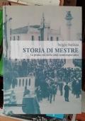 Storia di Mestre La prima et� della citt� contemporanea