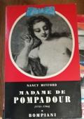 Madame de Pompadour (1721 - 1764 )