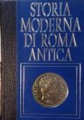 STORIA MODERNA DI ROMA ANTICA. La conquista dell'Italia