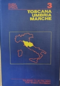 Guida rapida d'Italia: Toscana, Umbria, Marche