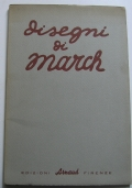 Disegni di Giovanni March : con una presentazione di Giovanni Vagnetti