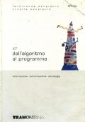 DALL'ALGORITMO AL PROGRAMMA L -TS7521IA - ITC: Informazione, Comunicazione, Tecnologie