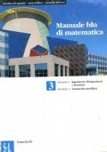MANUALE BLU DI MATEMATICA 3 -(MODULO S: EQUAZIONI,DISEQUAZIONI E FUNZIONI-MODULO L: GEOMETRIA ANALITICA)