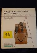 La ceramica a Faenza nel Trecento