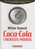 Coca-Cola. L'inchiesta proibita