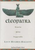 Cleopatra. Storia mito leggenda