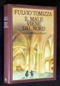 IL MALE VIENE DAL NORD - il romanzo del vescovo Vergerio