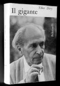 IL GIGANTE - novelle, racconti, romanzi (1937-1962)