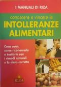 Conoscere e vincere le intolleranze alimentari