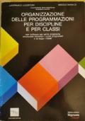 Organizzazione delle programmazioni per discipline e per classi