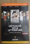L'ATTUALITA' DELLA LETTERATURA 2 Dal Barocco al Romanticismo
