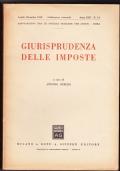 Giurisprudenza delle imposte. Pubblicazione trimestrale Anno XLII n.3-4 Luglio - Dicembre  1969