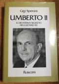 Umberto II il dramma segreto dell' ultimo re