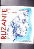 Giornate del Ruzante. Ruzante - tempi di casa Cornaro/ sala della Gran Guardia, Padova 13-20 maggio 1995