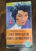 I due romanzi di Teresa Desqueyroux