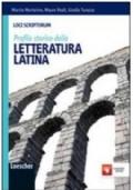 Loci Scriptorum. Profilo storico della letteratura latina