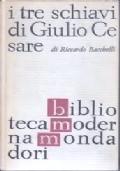 I tre schiavi di Giulio Cesare