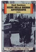 Scene della guerra antifascista