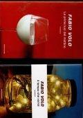 Lotto due libri di Fabio Volo: Le prime luci del mattino - Il tempo che vorrei