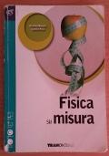 FISICA SU MISURA