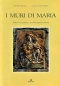 I muri di Maria - Tradizioni iconografiche e devozione popolare a Ferrara