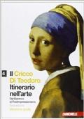 Il Cricco di Teodoro. Itinerario nell'arte. Dal Barocco al Postimpressionismo. Con espansione online: 4