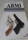 Pistole e revolver. Le armi da fuoco, storia e tecnica