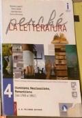 Perché La Letteratura volume 4 Illuminismo, Neoclassicismo, Romanticismo